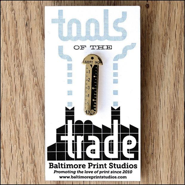 Baltimore Print Studios' Pica Pin